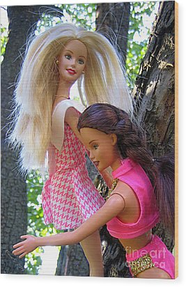 Wood Print featuring the photograph Barbie's Climbing Trees by Nina Silver