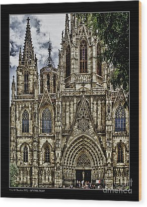 Barcelona Cathedral Facade Wood Print by Pedro L Gili