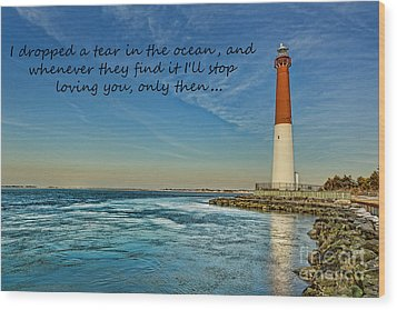 Wood Print featuring the photograph Barnegat Lighthouse Inspirational Quote by Lee Dos Santos