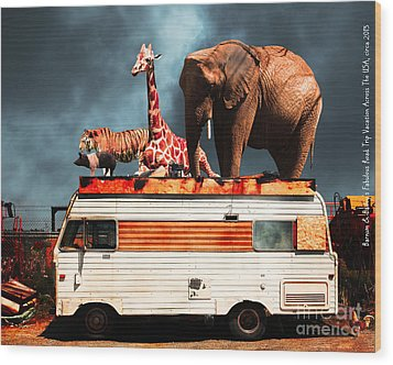 Barnum And Baileys Fabulous Road Trip Vacation Across The Usa Circa 2013 5d22705 With Text Wood Print by Wingsdomain Art and Photography