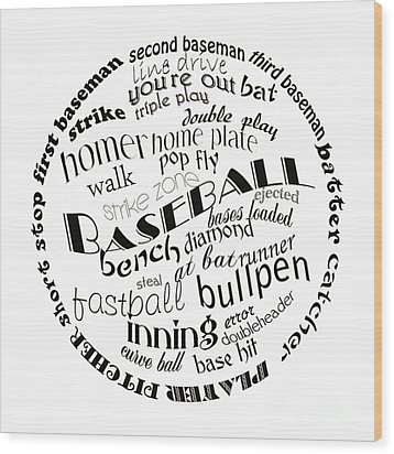 Baseball Terms Typography Black And White Wood Print by Andee Design