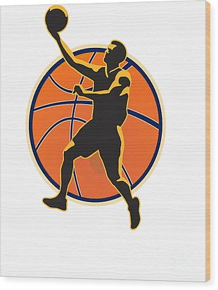 Basketball Player Lay Up Ball Wood Print by Aloysius Patrimonio