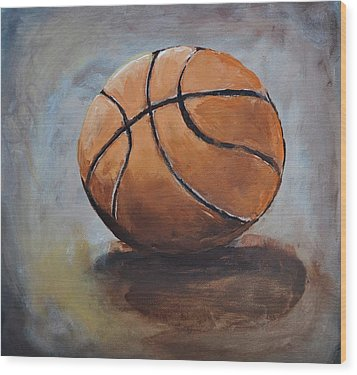 Basketball  Wood Print by Shannon Lee
