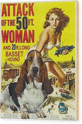 Basset Hound Art Canvas Print - Attack Of The 50ft Woman Movie Poster Wood Print