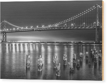 Bay Bridge Black And White Wood Print by Robert  Aycock
