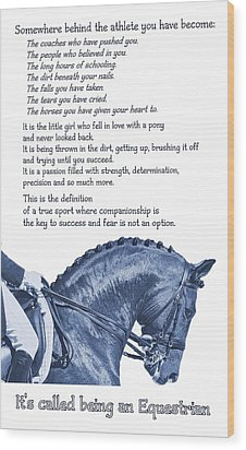 Be Equestrian Quote Wood Print by JAMART Photography