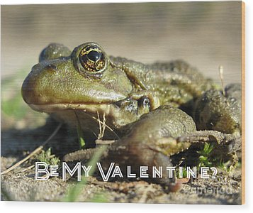 Be My Valentine Wood Print by Ausra Huntington nee Paulauskaite