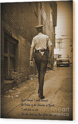 Beat Cop Wood Print by John Malone