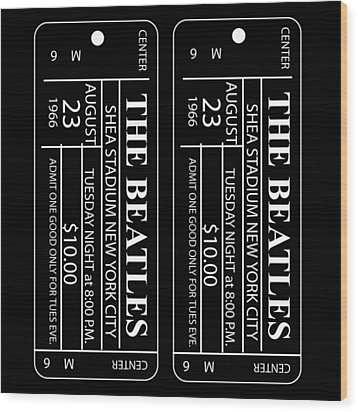 Beatles Tickets Wood Print by Marvin Blaine