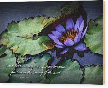 Beauty Of The Soul Wood Print