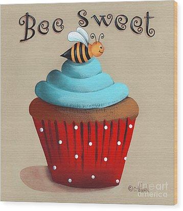 Bee Sweet Cupcake Wood Print by Catherine Holman