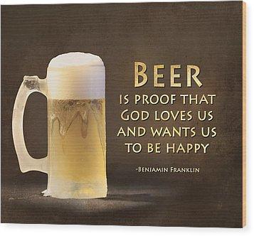 Beer Wood Print by Lori Deiter