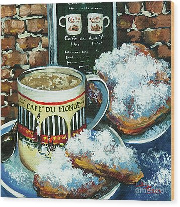 Beignets And Cafe Au Lait Wood Print by Dianne Parks