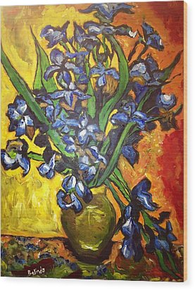Wood Print featuring the painting Belle's Pot Of Fiery Irises by Belinda Low