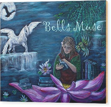Bells Muse  Wood Print by The Art With A Heart By Charlotte Phillips