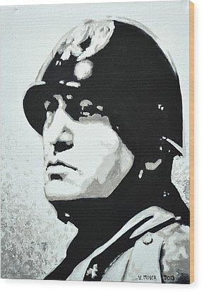 Benito Mussolini Wood Print by Victor Minca