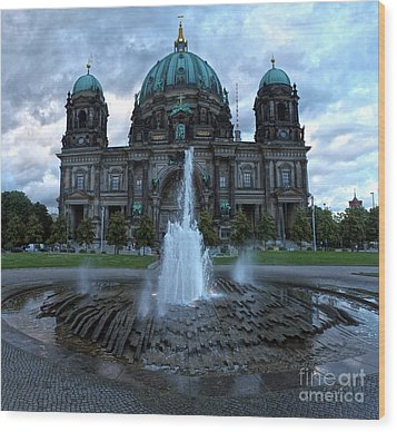 Berlin - Cathedral Wood Print by Gregory Dyer