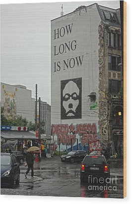 Berlin - How Long Is Now Wood Print by Gregory Dyer