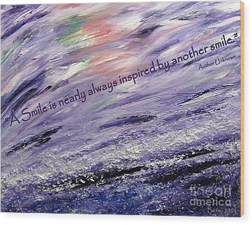 Besso Tsunami Smile Quote Wood Print by Marlene Rose Besso