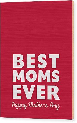 Best Moms Card- Red- Two Moms Mother's Day Card Wood Print by Linda Woods