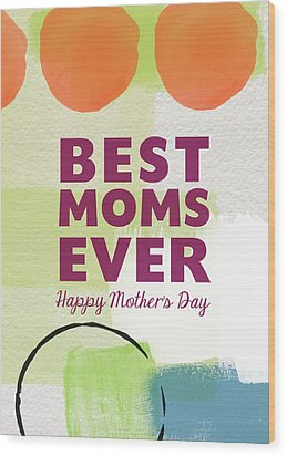 Best Moms Card- Two Moms Greeting Card Wood Print by Linda Woods