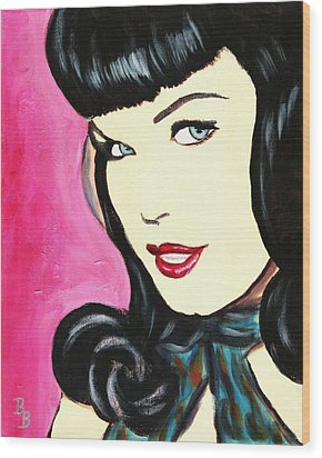 Bettie Page Pop Art Painting Wood Print by Bob Baker