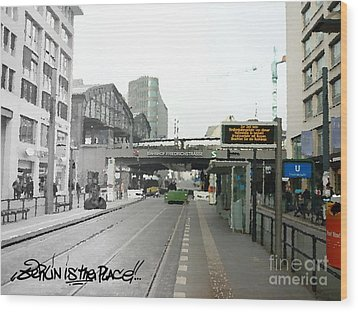 Bhf. Friedrichstrasse  - Berlin Is The Place...series Wood Print by Color and Vision