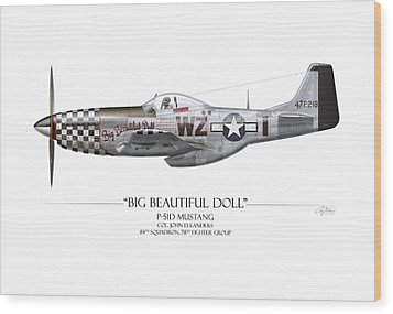 Big Beautiful Doll P-51d Mustang - White Background Wood Print by Craig Tinder