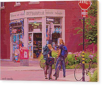 Bikes Backpacks And Cold Beer At The Local Corner Depanneur Montreal Summer City Scene  Wood Print by Carole Spandau