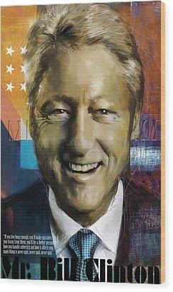 Bill Clinton Wood Print by Corporate Art Task Force