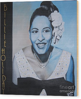 Billie Holiday Wood Print by Chelle Brantley