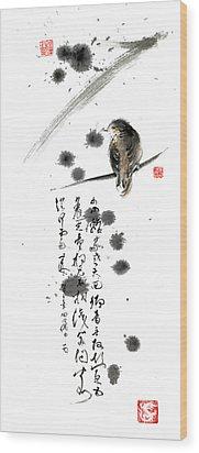 Bird And The Zhang Zhi Poem Calligraphy Sumi-e Original Painting Artwork Wood Print by Mariusz Szmerdt