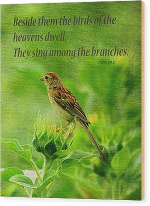 Bird In A Sunflower Field Scripture Wood Print by Sandi OReilly