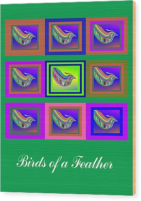 Birds Of A Feather 2 Wood Print