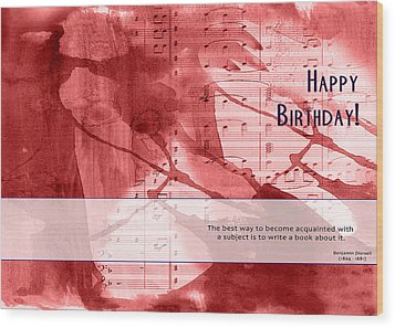 Birthday Quote 3 Wood Print