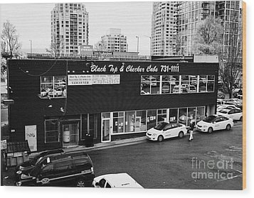 black top and checker cabs office Vancouver BC Canada Wood Print by Joe Fox