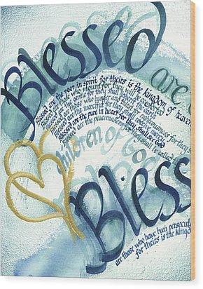Blessed Wood Print by Amanda Patrick
