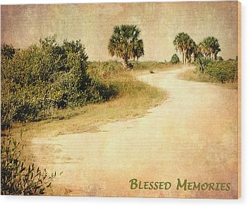 Blessed Memories Wood Print