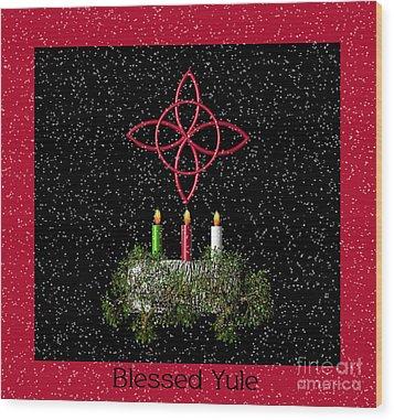 Blessed Yule Wood Print