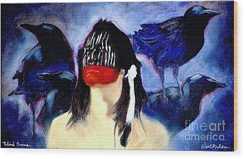 Blind Crows... Wood Print by Will Bullas
