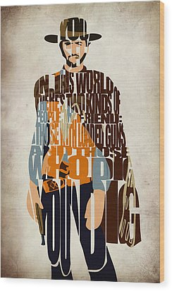 Blondie Poster From The Good The Bad And The Ugly Wood Print by Ayse Deniz
