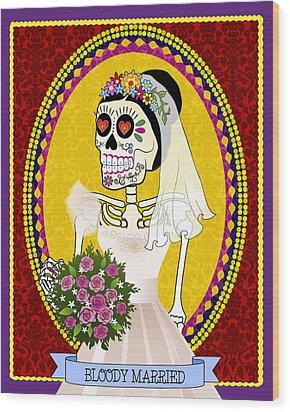 Bloody Married Wood Print by Tammy Wetzel