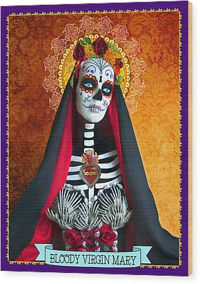 Bloody Virgin Mary Wood Print by Tammy Wetzel