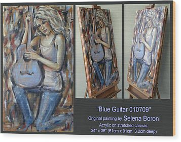 Wood Print featuring the painting Blue Guitar 010709 Comp by Selena Boron