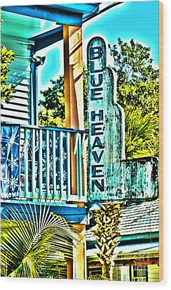Blue Heaven In Key West - 1 Wood Print