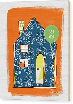 Blue House Get Well Card Wood Print by Linda Woods