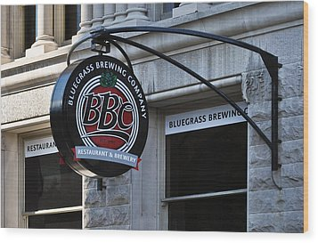 Wood Print featuring the photograph Bluegrass Brewing Company by Greg Jackson