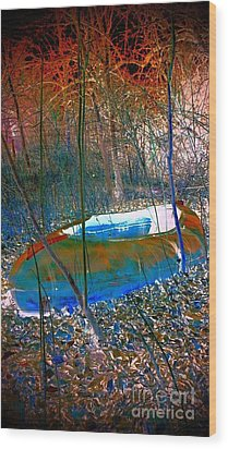 Wood Print featuring the photograph Boat In The Woods by Karen Newell