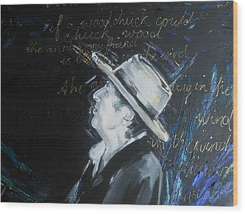 Bob Dylan - Blowing In The Wind Wood Print by Lucia Hoogervorst