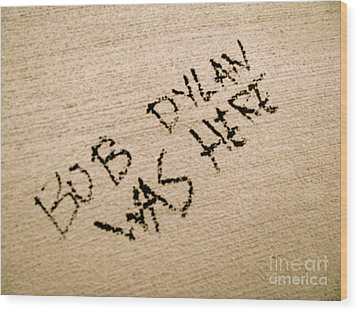 Bob Dylan Graffiti Wood Print